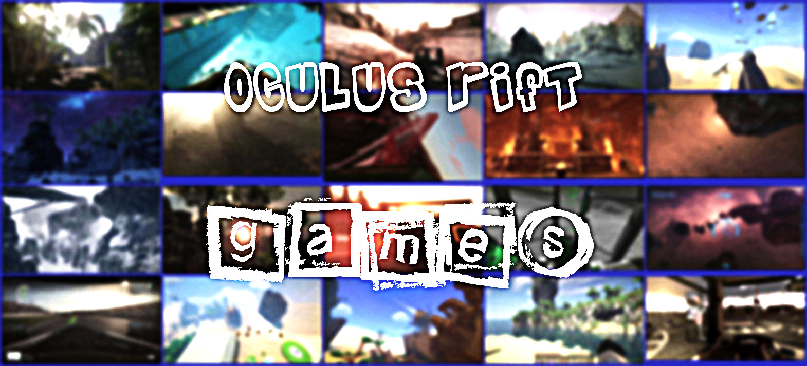 Oculus Rift Games - The Complete List! - Rift Info